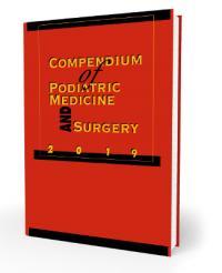 Compendium of Podiatric Medicine and Surgery 2019