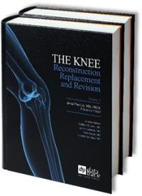 The Knee: Reconstruction, Replacement, and Revision